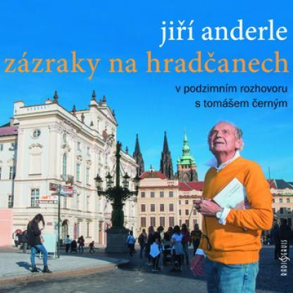 Anderle_Zazraky na Hradcanech_F.jpg