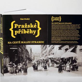 Dan Hrubý: Pražské příběhy. Na cestě Malou Stranou
